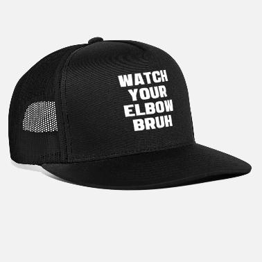 Funny Beer Pong Watch Your Elbow Bruh Funny Beer Pong Referee - Trucker Cap