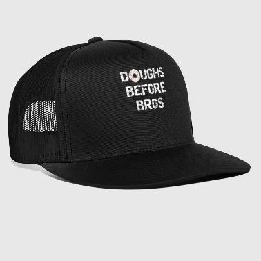 Baking Doughs Before Bros - Trucker Cap