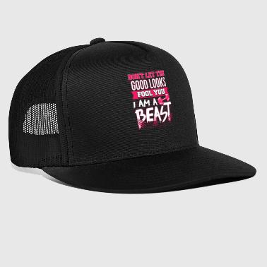 Don't Let the Good Looks Fool You I Am A Beast - Trucker Cap