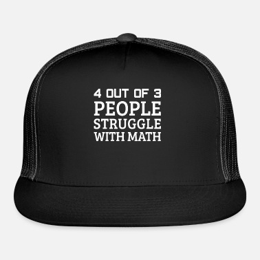 49a639a7 Funny math student saying Trucker Cap   Spreadshirt