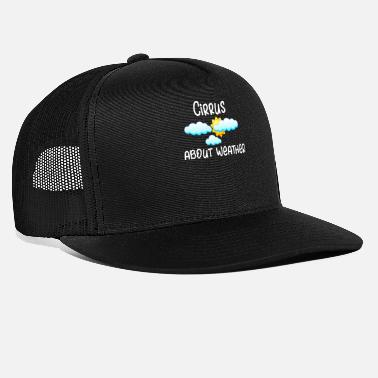 Weather Weather Cirrus About Weather Meteorology - Trucker Cap