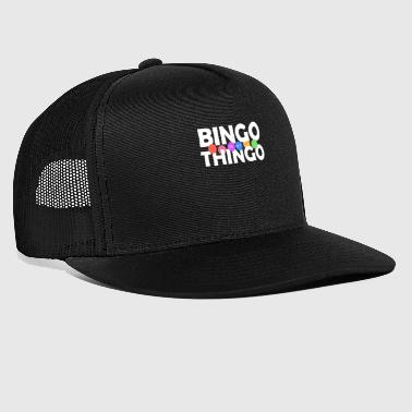 Bingo Bingo is My Thingo T-Shirt, Funny Bingo Players - Trucker Cap