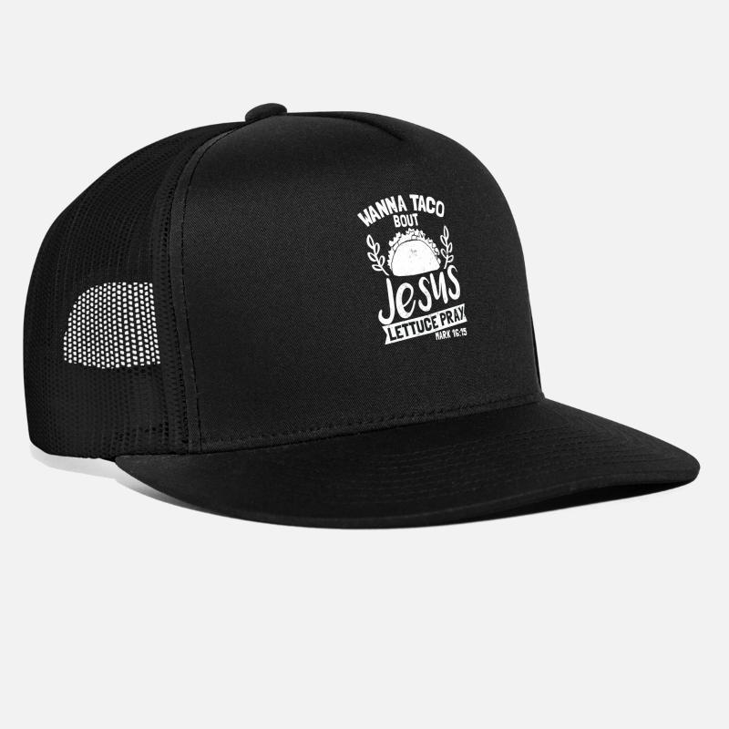 Christian Caps - Christian Pun Wanna Taco Bout Jesus Gift - Trucker Cap  black black 8fafeaf6ab5d