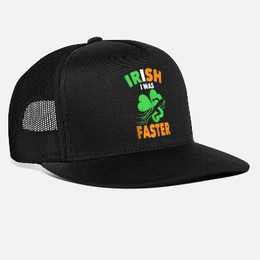Faster irish i was faster funny st patricks day running - Trucker Cap