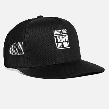 Fathers Taxi Driver Trust Me I Know The Way Gift - Trucker Cap
