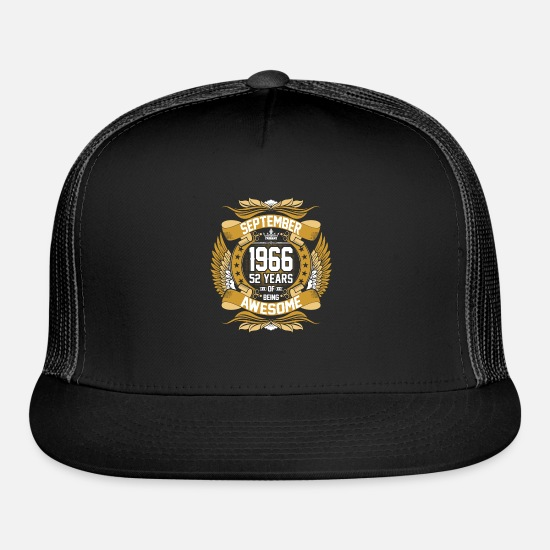 Love Caps - September 1966 52 Years of Being Awesome - Trucker Cap black/black