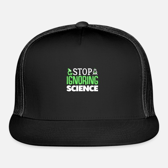 Chemistry Caps - Stop Ignoring Science - Trucker Cap black/black