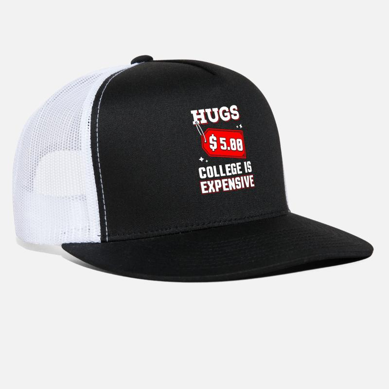 Funny Hugs 5 Dollars College is Expensive Trucker Cap  1767cfa2cb7