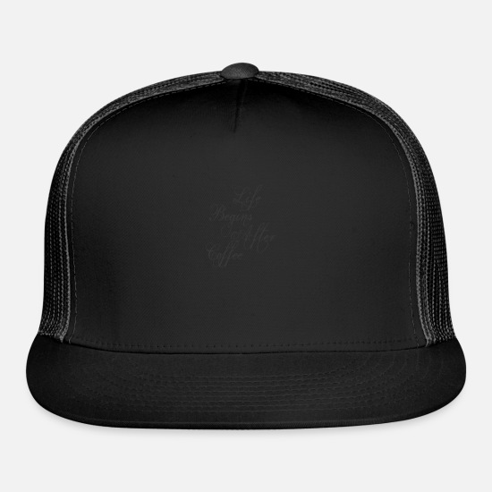 Life Force Caps - life begins after coffee - Trucker Cap black/black