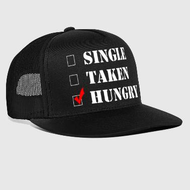 Theme Funny Single - Taken Hungry Check - Singular Humor - Trucker Cap
