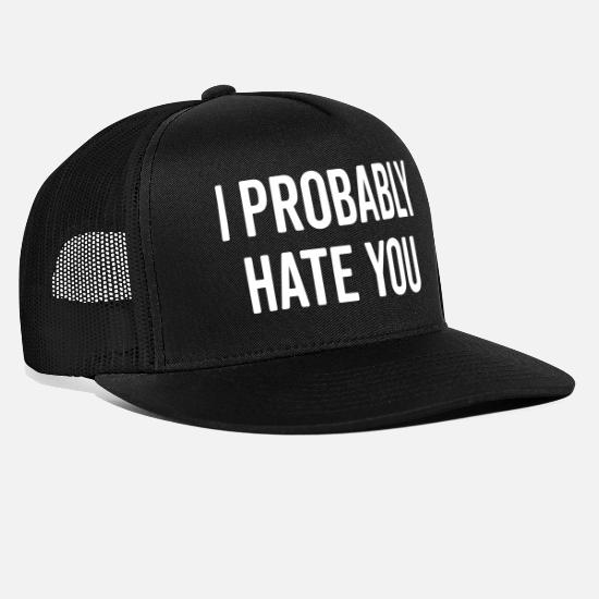 Hate Caps - Hate You Funny Quote - Trucker Cap black/black