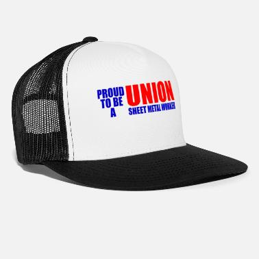 Sheet Metal Worker union sheet metal worker - Trucker Cap
