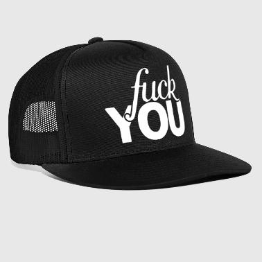 Off Fuck you u - Trucker Cap