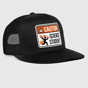 Caution science student - physics / chemistry - Trucker Cap