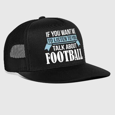 Talk About Football - Trucker Cap
