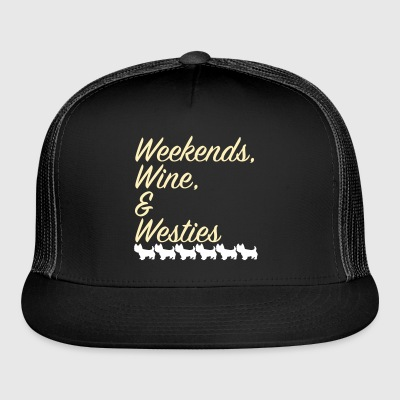 Weekends, Wine & Westies - Trucker Cap