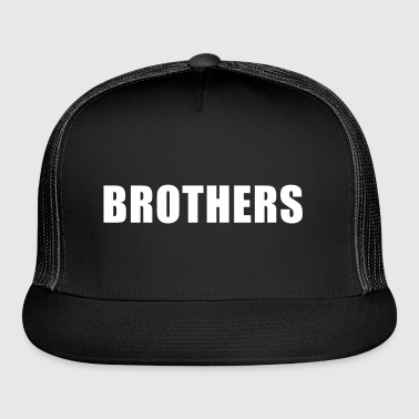 Brothers - Trucker Cap