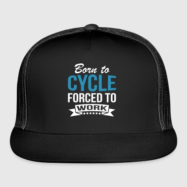 Born To Cycle - Trucker Cap