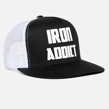 Iron Addict - Trucker Cap