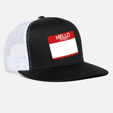 Hello Hello Name Tag (New ID) - Trucker Cap
