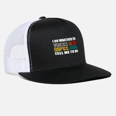 husband marriage anniversary funny quotes - Trucker Cap