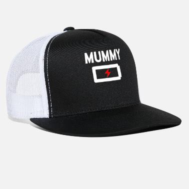 Mummy charging Battery Mother Shirt - Trucker Cap