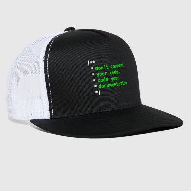 Php Don't Comment Your Code - Software Developer Gift - Trucker Cap