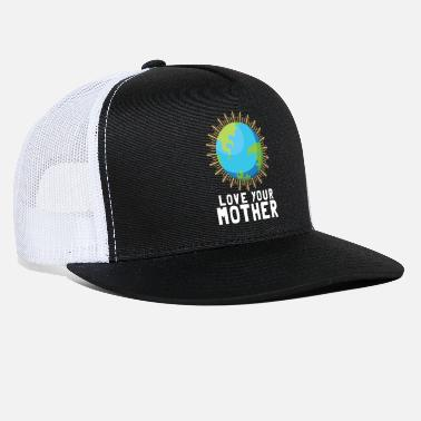 Mother Earth Earth Mother Earth Cool Gift - Trucker Cap