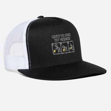 Pick Up HOW TO PICK UP CHICKS - Trucker Cap