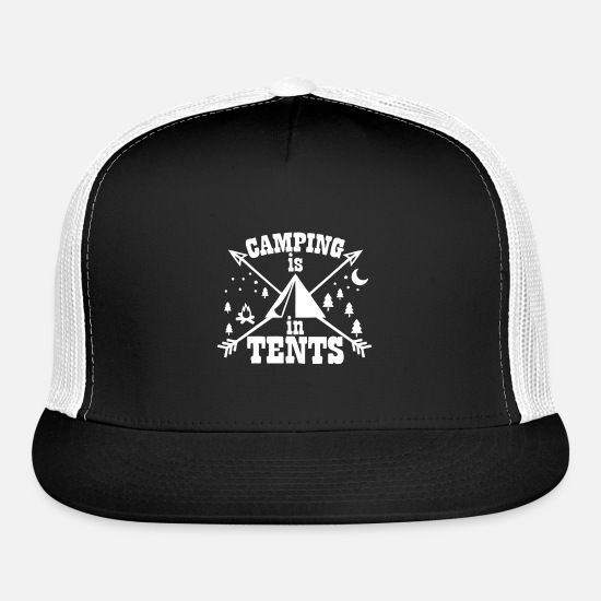 Camper Caps - Camping Is In Tents - Trucker Cap black/white