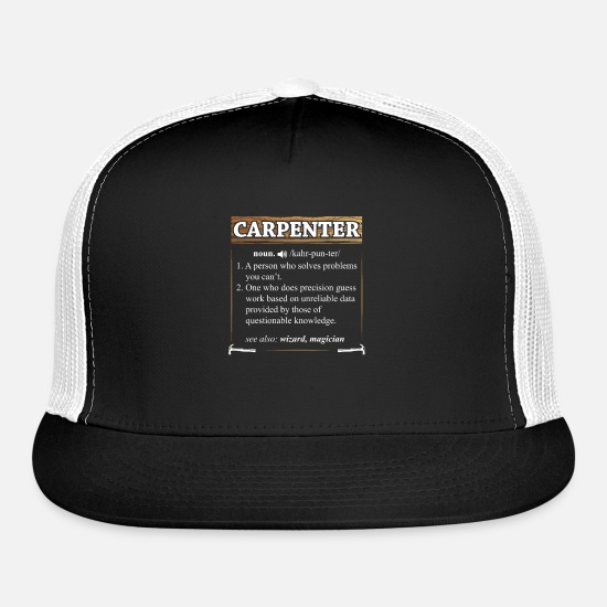 Forest Caps - Carpenter Definition Woodworker Craftsman TShirt - Trucker Cap black/white