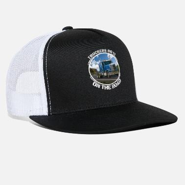 Eighteen Truckers Gifts Truckers Do it on the Road Funny - Trucker Cap