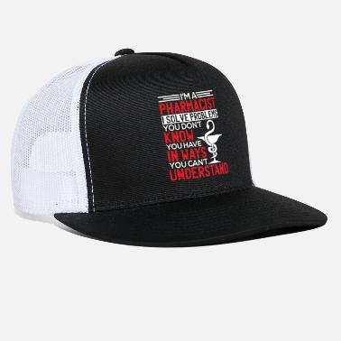Pharmacist Pharmacist Use - Pharmacist - Trucker Cap