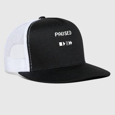 Pause paused stop play - Trucker Cap