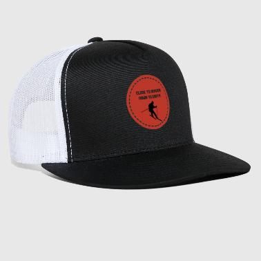 Ski: Close to Heaven Down To Earth - Trucker Cap