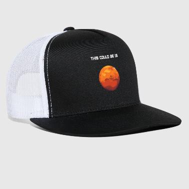 Occupy This coukd be us - Occupy Mars - Trucker Cap