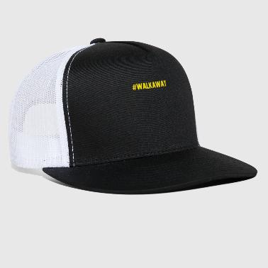 Movement #WalkAway Movement T-shirt Walk Away Movement - Trucker Cap