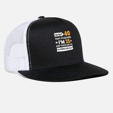 Birthday Funny 40th Birthday Designs - Trucker Cap