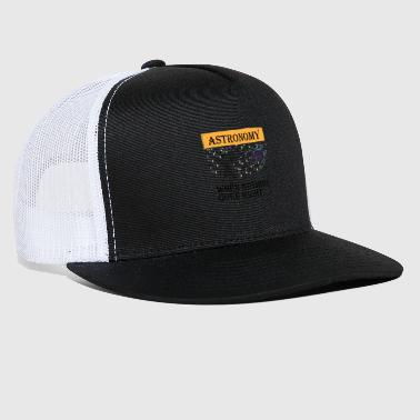 Crook Astronomy when nothing goes right.. - Trucker Cap