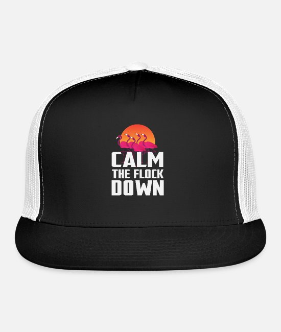 Calm Caps & Hats - Calm the Flock Down Cute Pink Flamingo Lover TShir - Trucker Cap black/white