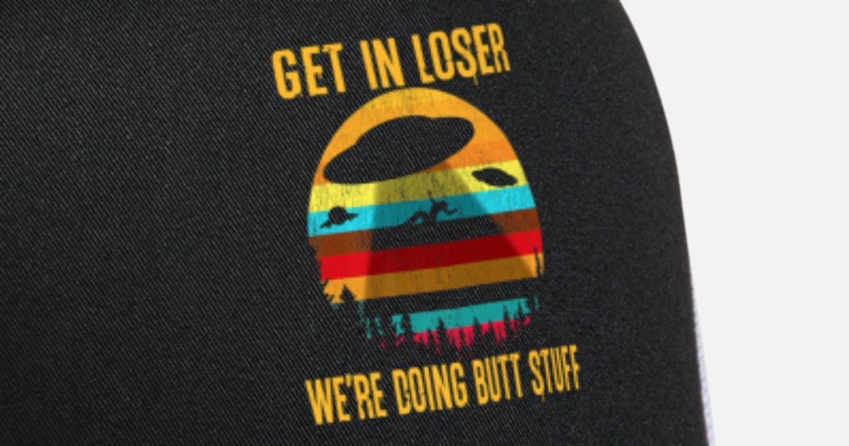 5c6d3bff14b Get In Loser Butt Stuff Alien Abduction Meme Funny Trucker Cap ...