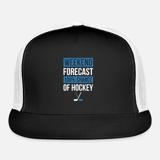 Hockey Caps - Weekend Forecast Funny Hockey T-Shirt Hockey - Trucker Cap black/white