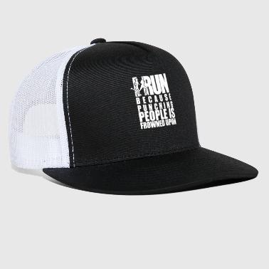 Funny Humorous I Run to Burn Of The Crazy Running - Trucker Cap