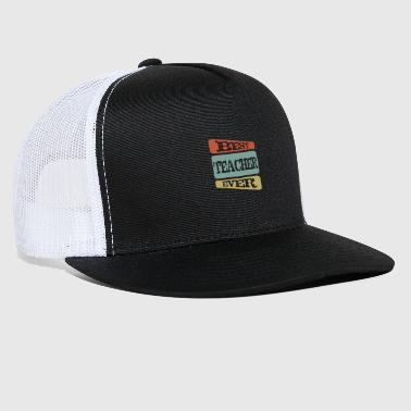 Teacher Teacher - Trucker Cap