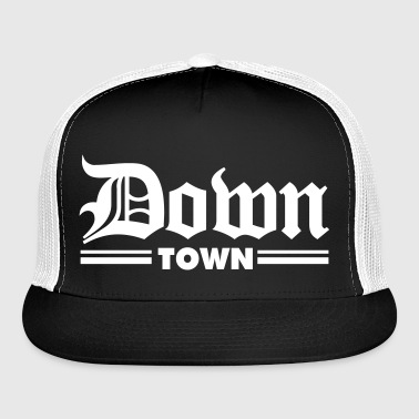 Down Town - Trucker Cap