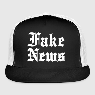Fake News - Trucker Cap