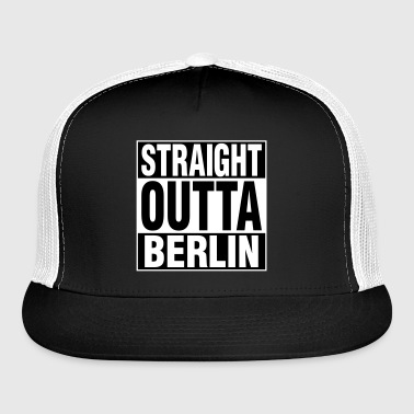 Straight Outta BERLIN - Trucker Cap