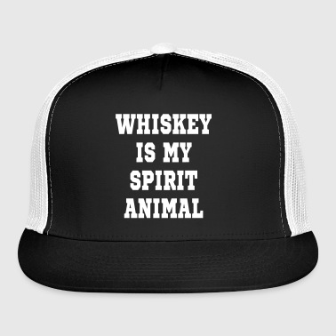 WHISKEY IS MY SPIRIT ANIMAL-ANY COLOR VECTOR - Trucker Cap