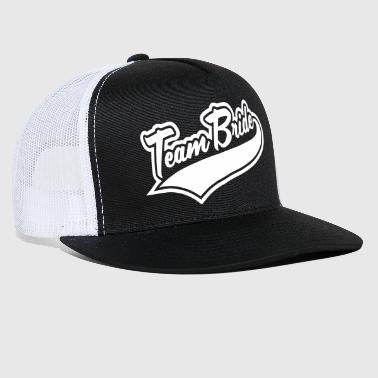 Team Bride & Team Bridesmaid - Trucker Cap