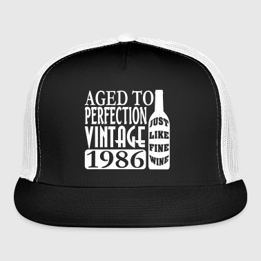 1986 Aged To Perfection - Trucker Cap